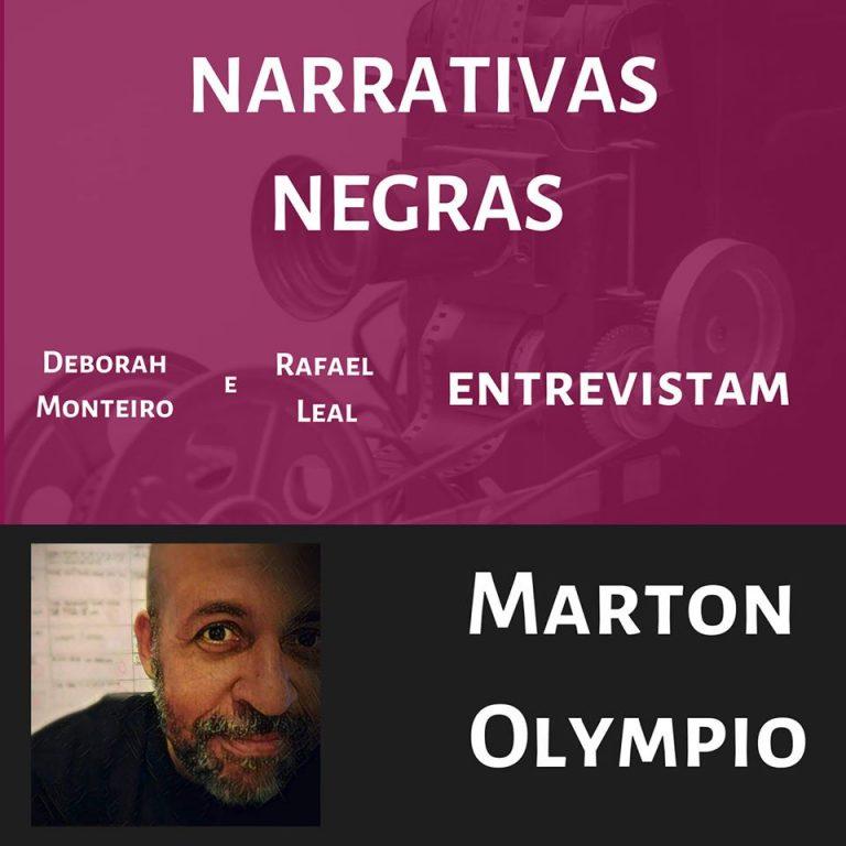 Entrevista: Narrativas negras: as visões de representatividade e diversidade de Marton Olympio